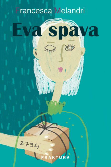 Francesca Melandri: Eva spava