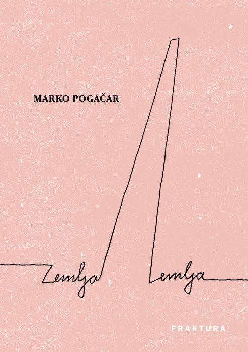 Marko Pogačar: Zemlja Zemlja