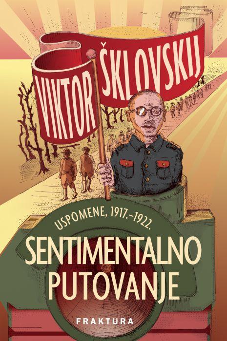 Viktor Šklovskij: Sentimentalno putovanje