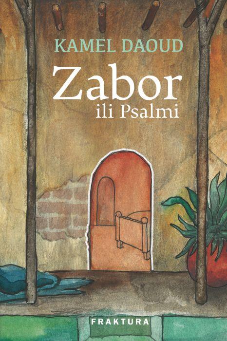 Kamel Daoud: Zabor ili Psalmi