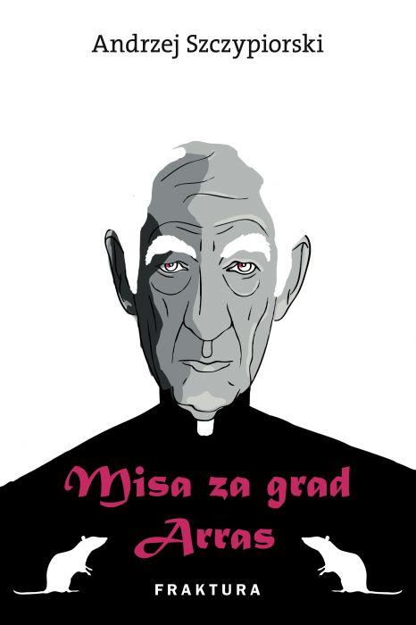 Andrzej Szczypiorski: Misa za grad Arras