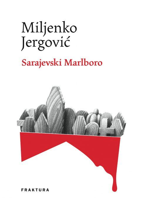 Miljenko Jergović: Sarajevski Marlboro