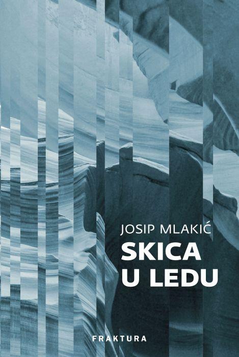 Josip Mlakić: Skica u ledu