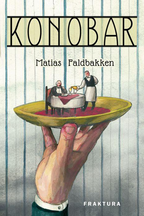 Matias Faldbakken: Konobar