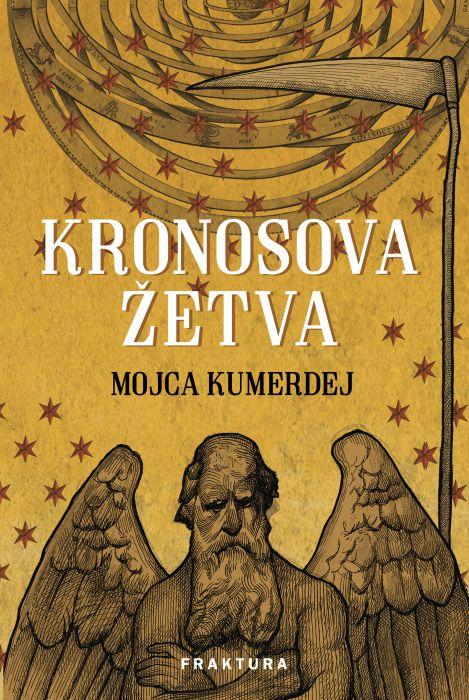 Mojca Kumerdej: Kronosova žetva