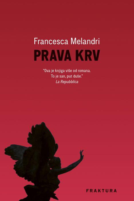 Francesca Melandri: Prava krv