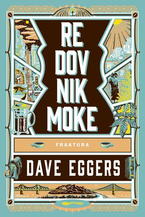 Dave Eggers: Redovnik Moke