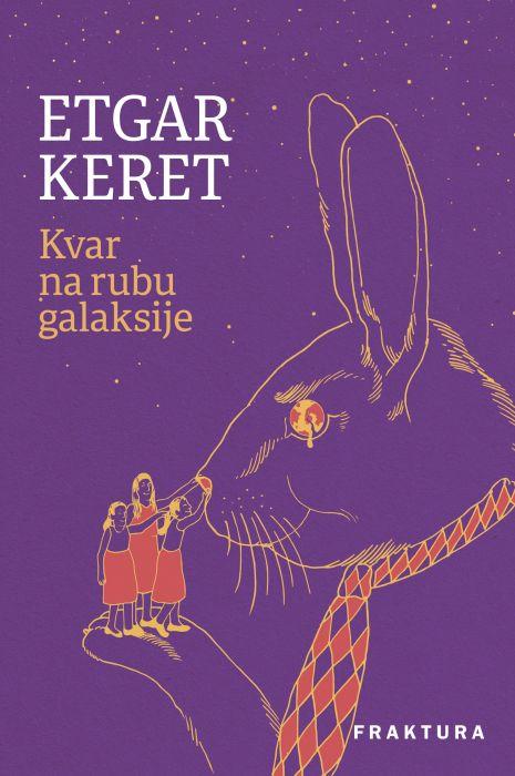 Etgar Keret: Kvar na rubu galaksije