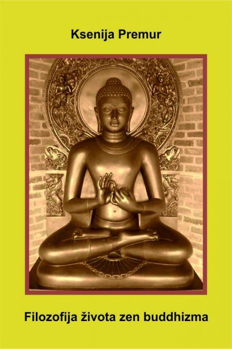 Ksenija Premur: Filozofija života zen buddhizma