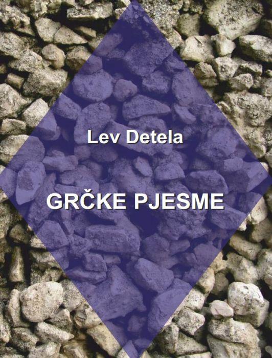 Lev Detela: Grčke pjesme