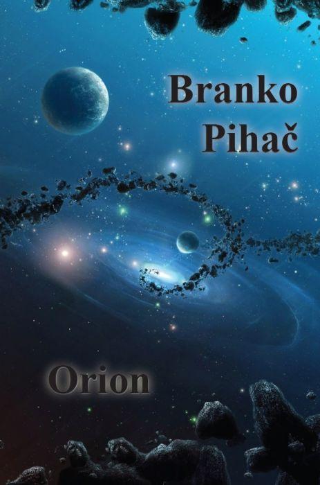 Branko Pihač: Orion