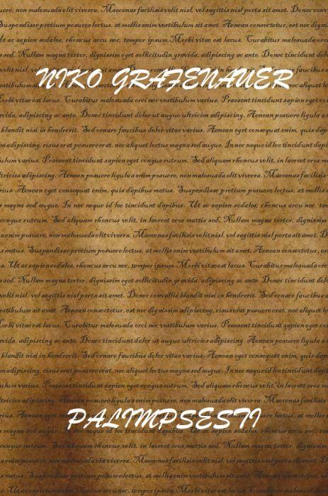 Niko Grafenauer: Palimpsesti