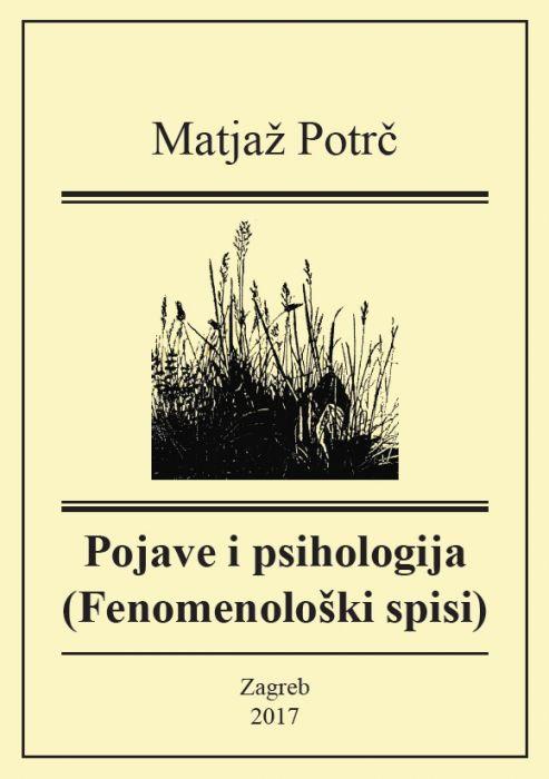 Matjaž Potrč: Pojave i psihologija