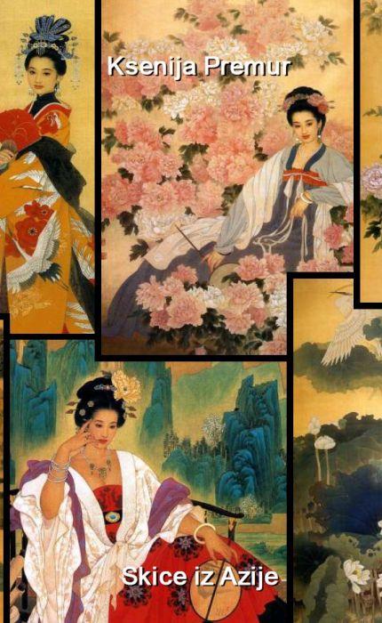 Ksenija Premur: Skice iz Azije