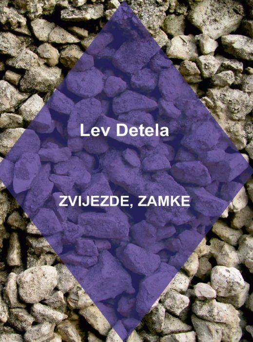 Lev Detela: Zvijezde, zamke