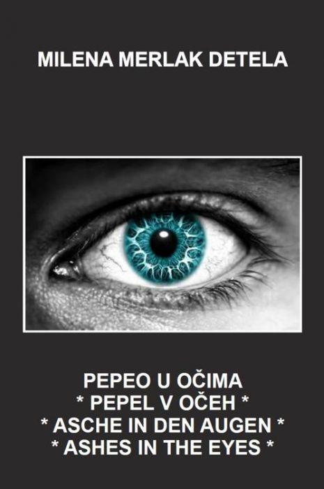 Milena Merlak Detela: Pepeo u očima