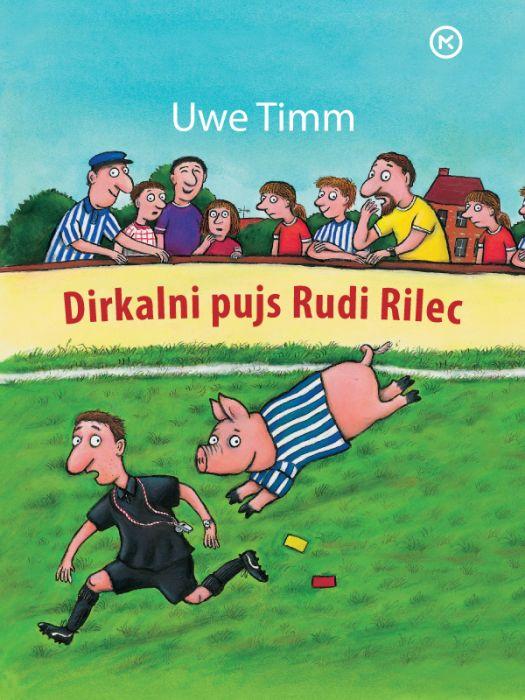 Uwe Timm: Dirkalni pujs Rudi Rilec