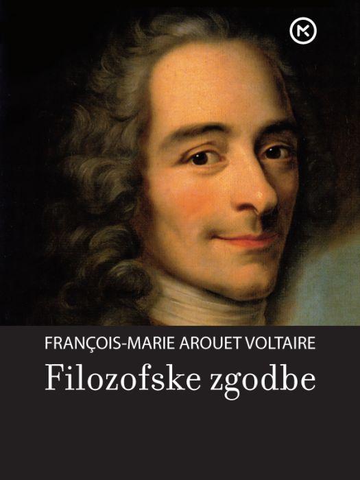 François-Marie Arouet Voltaire: Filozofske zgodbe