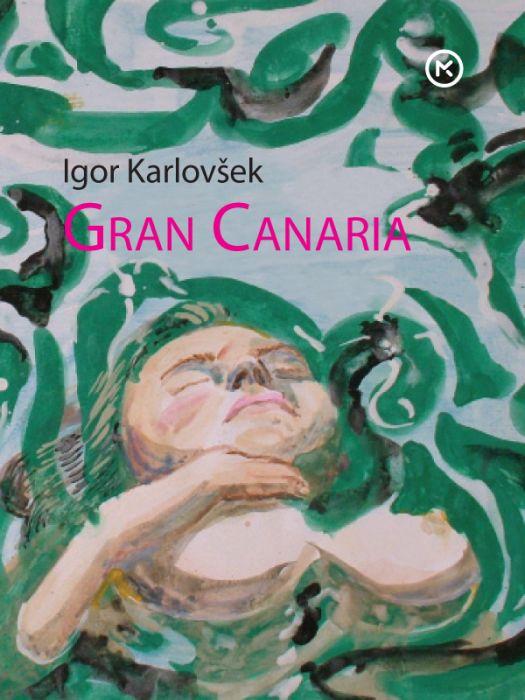 Igor Karlovšek: Gran Canaria