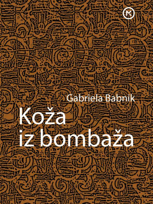Gabrijela Babnik: Koža iz bombaža