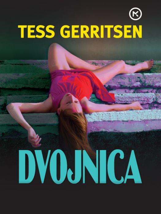 Tess Gerritsen: Dvojnica