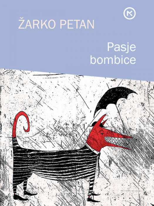 Žarko Petan: Pasje bombice