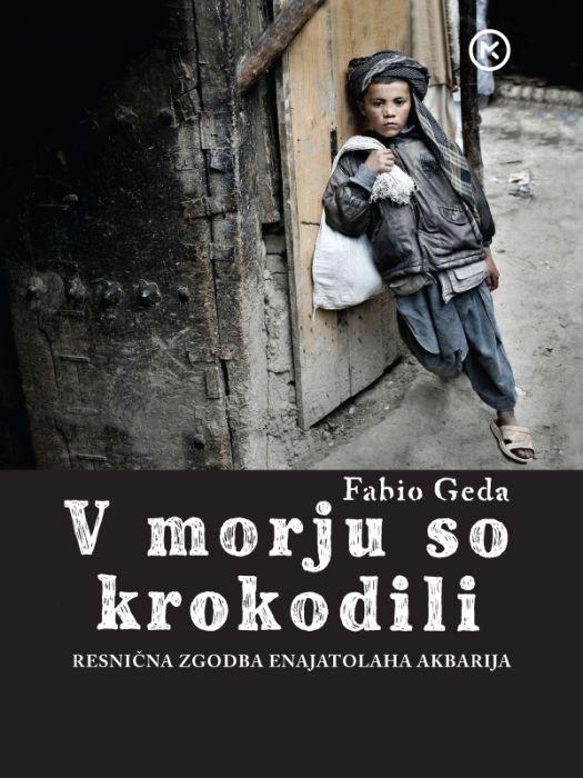 Fabio Geda: V morju so krokodili