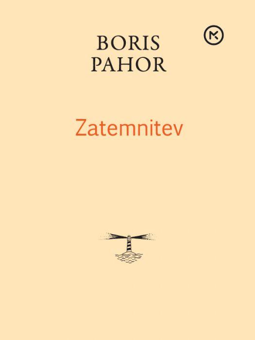 Boris Pahor: Zatemnitev