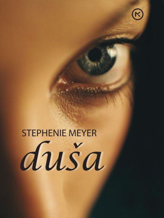 Stephenie Meyer: Duša