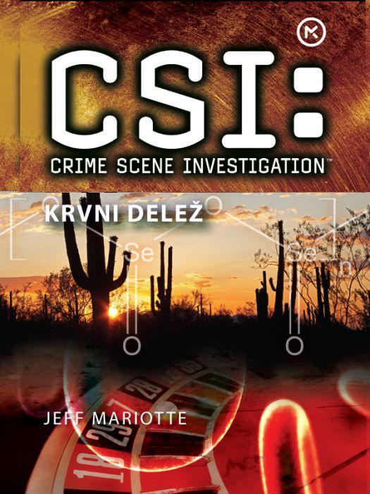 Jeff Mariotte: CSI: Na kraju zločina. Krvni delež