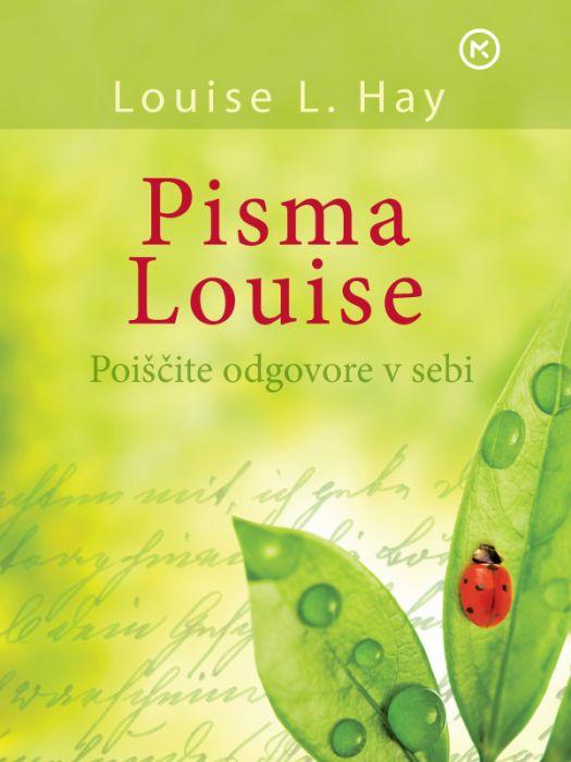 Louise L. Hay: Pisma Louise
