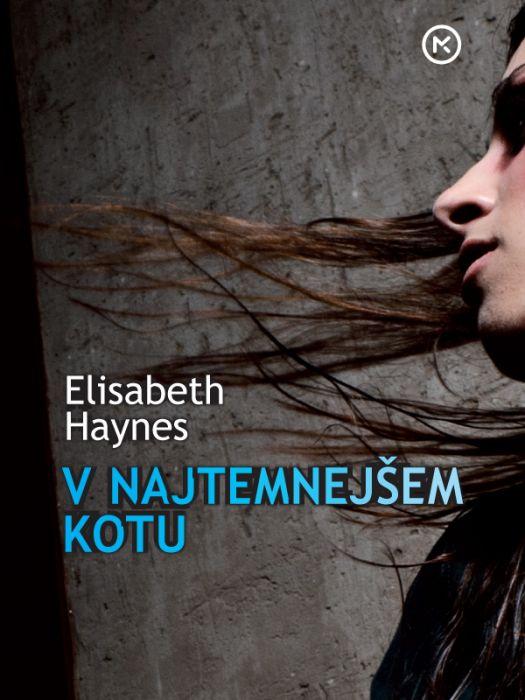 Elizabeth Haynes: V najtemnejšem kotu
