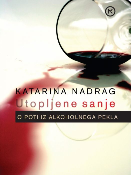 Katarina Nadrag: Utopljene sanje