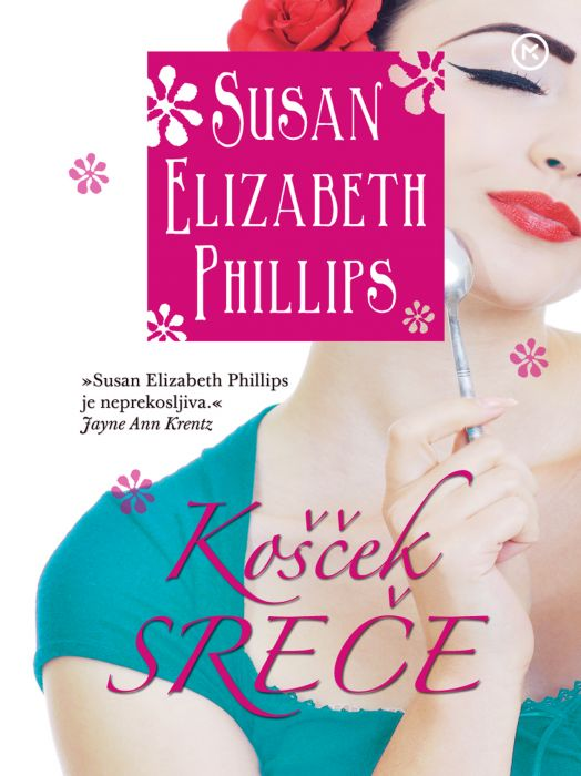 Susan Elizabeth Phillips: Košček sreče