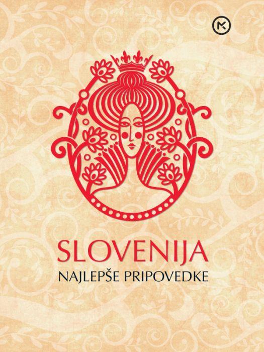 izbrali in priredili Dušica Kunaver, Brigita Lipovšek: Slovenija, najlepše pripovedke