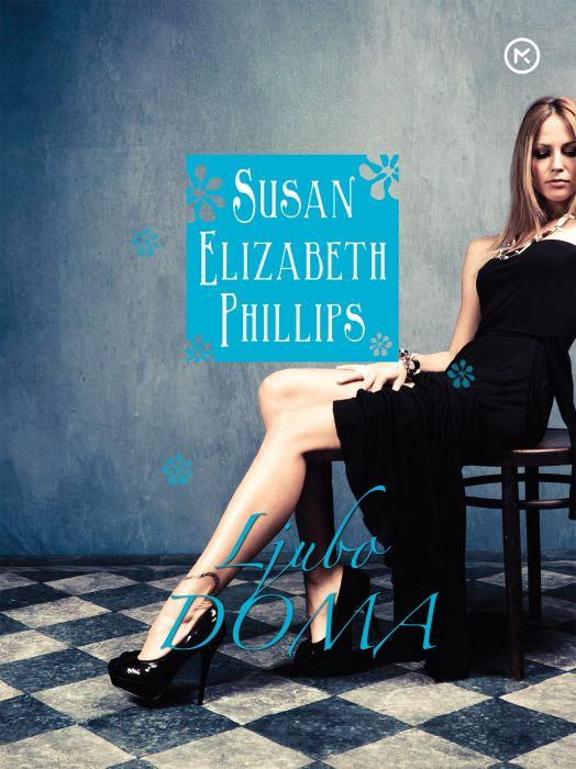 Susan Elizabeth Phillips: Ljubo doma