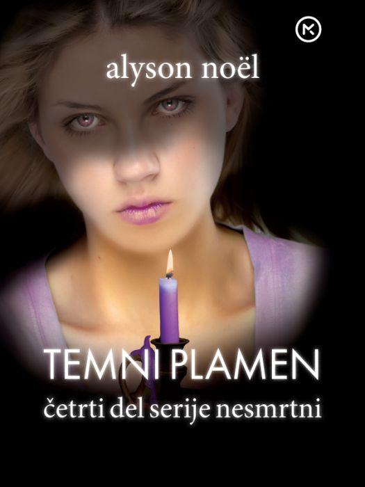 Alyson Noël: Temni plamen