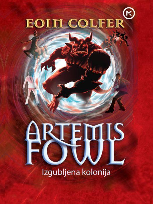 Eoin Colfer: Artemis Fowl. Izgubljena kolonija
