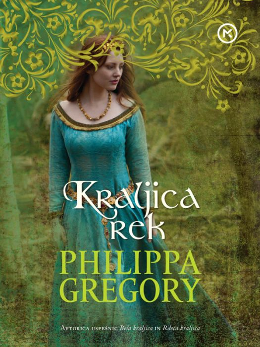 Phillippa Gregory: Kraljica rek
