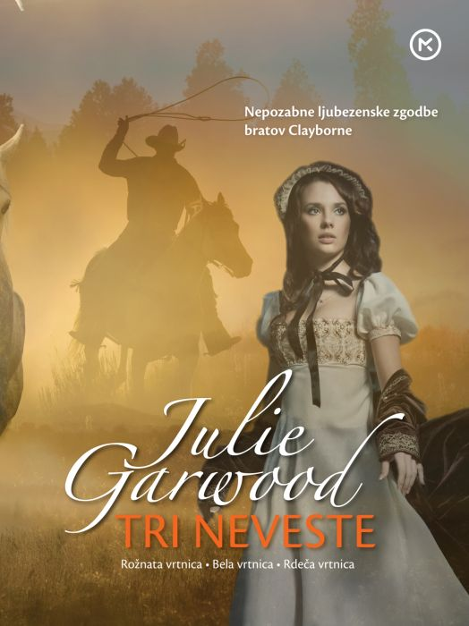 Julie Garwood: Tri neveste