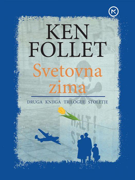 Ken Follett: Svetovna zima