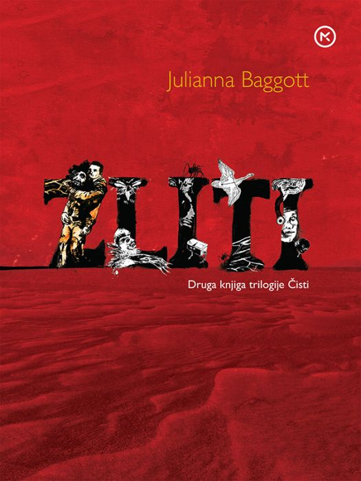 Julianna Baggot: Zliti