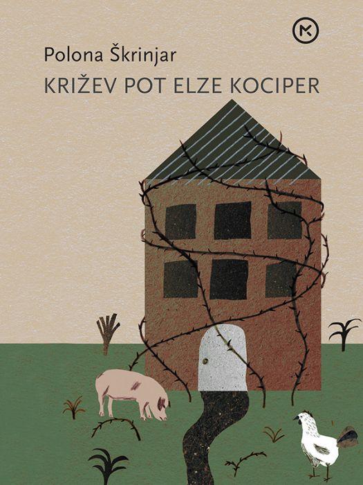 Polona Škrinjar: Križev pot Elze Kociper