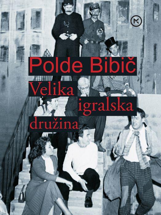 Polde Bibič: Velika igralska družina