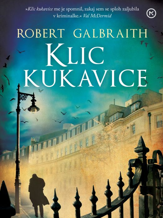 Robert Galbraith: Klic kukavice