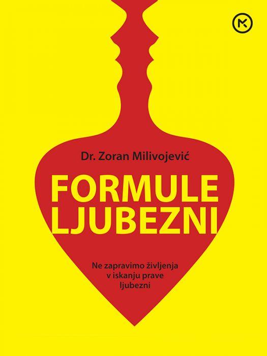 Zoran Milivojević: Formule ljubezni