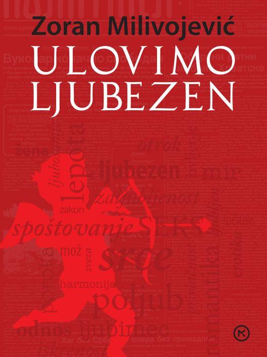 Zoran Milivojević: Ulovimo ljubezen