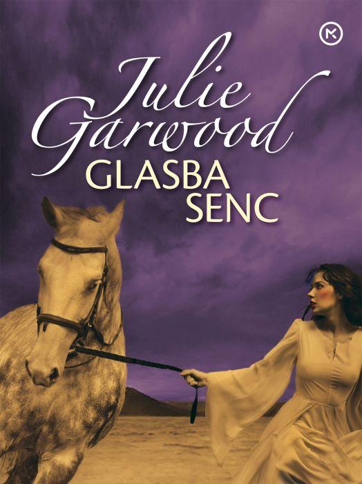 Julie Garwood: Glasba senc