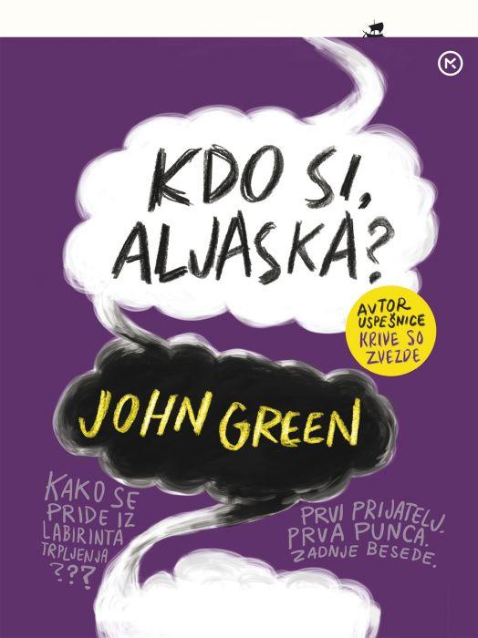 John Green: Kdo si, Aljaska?