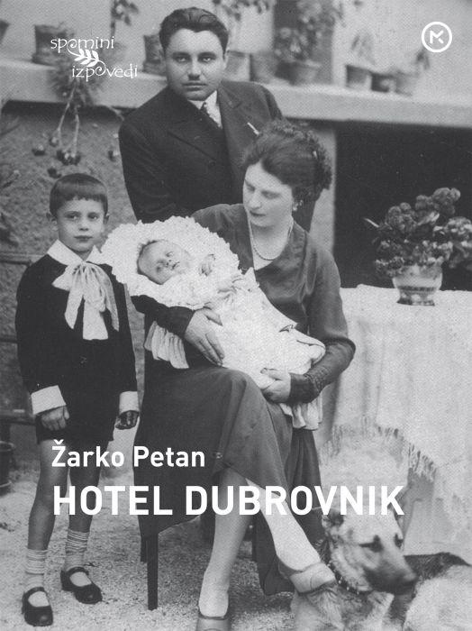 Žarko Petan: Hotel Dubrovnik